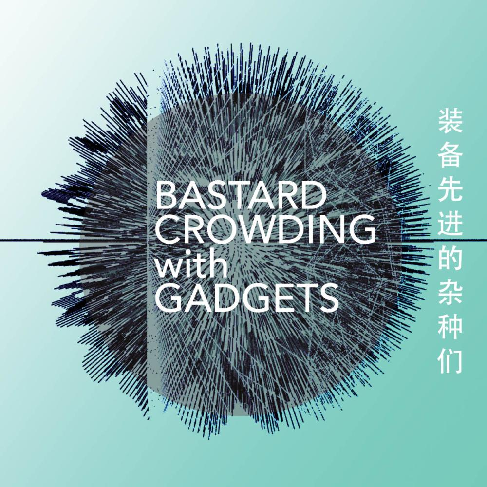 bastard_crowding_with_gadgets_flyer_L